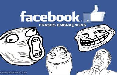 Muitas frases engraçadas para colocar no seu Facebook